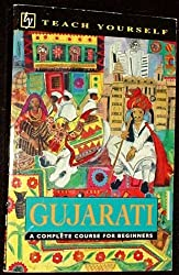 Teach Yourself Gujarati: The Complete Course (Teach Yourself Books)