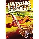 Papaya Love Goddess Of Cannibals /