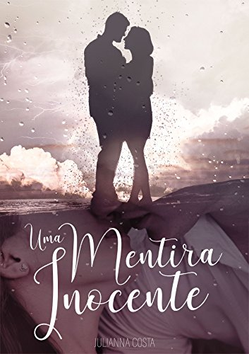 Uma Mentira Inocente (Mentiras Livro 1) (Portuguese Edition) eBook ...