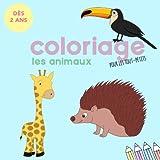 Coloriages pour les tout-petits: Les animaux - Dès 2 ans: Mon gros livre de coloriage