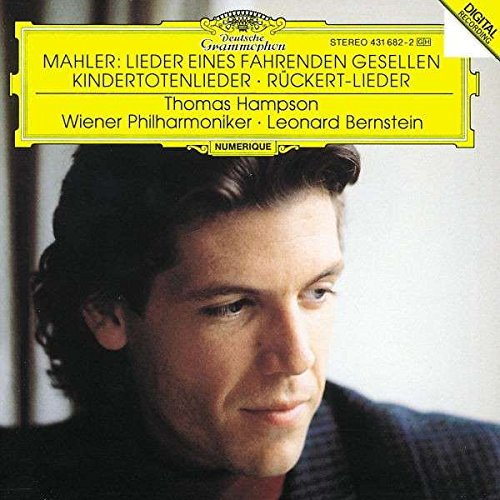 MAHLER: Songs of a Wayfarer, Songs on the Death of Children, 5 Rückert-Lieder / Vienna Philharmonic Orchestra, Bernstein, Hampson