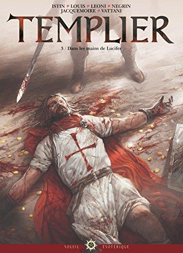 Templier T03 : Dans les mains de Lucifer