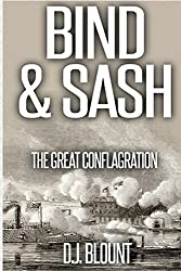 Bind & Sash: The Great Conflagration
