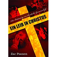 Ein Leib in Christus: Die Bedeutung von christlicher Gemeinschaft