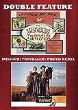 MISSOURI TRAVELLER / PROUD REBEL - MISSOURI TRAVELLER / PROUD REBEL (2 DVD)