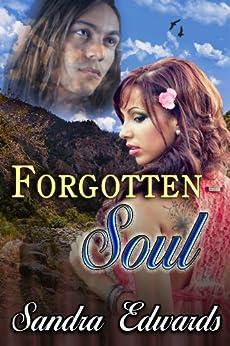 Forgotten Soul (Soul Searchers Series Book 1) (English Edition) di [Edwards, Sandra]