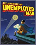 Image de The Adventures of Unemployed Man (English Edition)