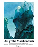 Das große Märchenbuch: Die hundert schönsten Märchen aus ganz Europa (Kinderbücher)