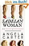 The Sadeian Woman: An Exercise in Cul...
