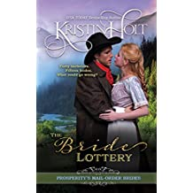 The Bride Lottery (Prosperity's Mail-Order Brides Book 1)