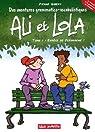 Ali et Lola, tome 1 : Espèce de pléonasme ! par Gibert (II)