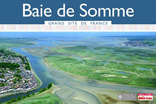 Guide Baie de Somme 2015 Grand Site Petit Futé