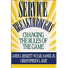 Service Breakthroughs (English Edition)