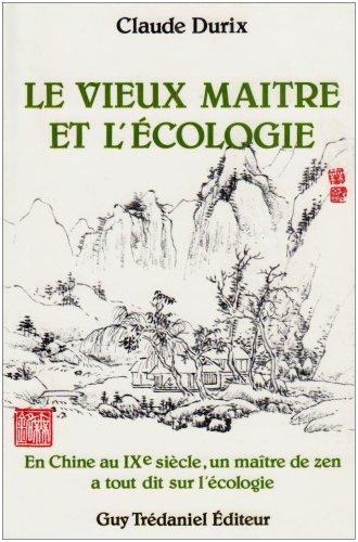 Le Vieux maître et l'écologie par Durix