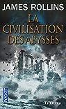La civilisation des abysses par Clemens