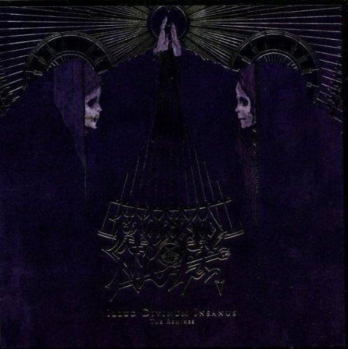 Illud Divinum Insanus: The Remixes by MORBID ANGEL (2012-03-13)