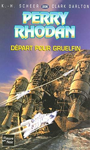 Départ pour Gruelfin - Perry Rhodan