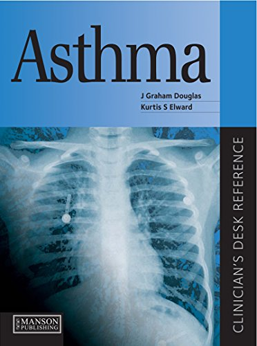 Asthma: Clinician's Desk Reference (Clinician's Desk Reference Series) (English Edition)