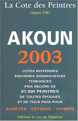 La Cote des Peintres 2003 par Jacky Akoun