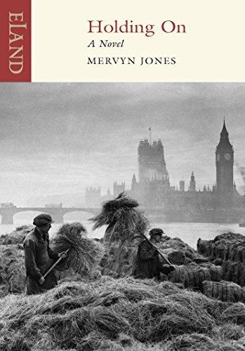 Holding on by Mervyn Jones (2009-04-30)
