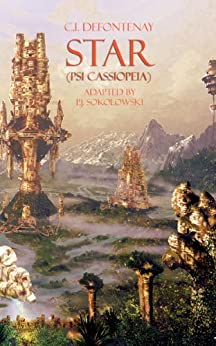 Star (Psi Cassiopeia) (French Science Fiction Book 17) (English Edition) par [Defontenay, C.I.]