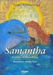 Samantha: A Story of Friendship