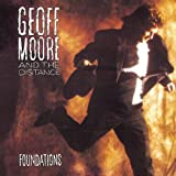 Songtexte von Geoff Moore & The Distance - Foundations