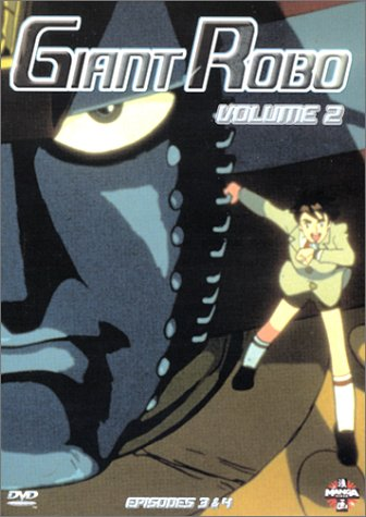 Giant Robo - Vol.2 : Épisodes 3 & 4