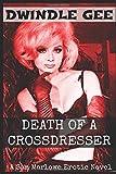 DEATH OF A CROSSDRESSER: A Sam Marlowe Erotic Novel