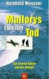 Mallorys zweiter Tod
