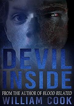 Devil Inside (Supernatural Horror) by [Cook, William]