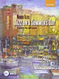 Jazz on a Summer's Day + CD: 9 pieces for jazz piano (Nikki Iles Jazz series)