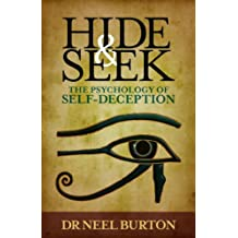 Hide and Seek: The Psychology of Self-Deception (English Edition)