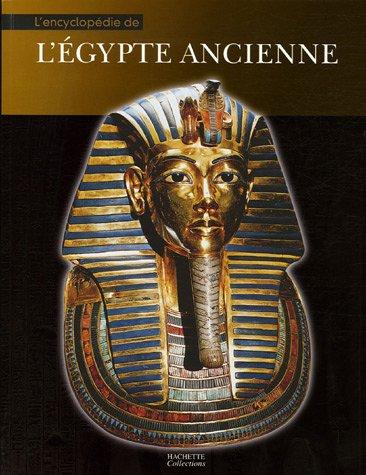L'encyclopédie de l'Egypte ancienne par Sylvie Albou-Tabart