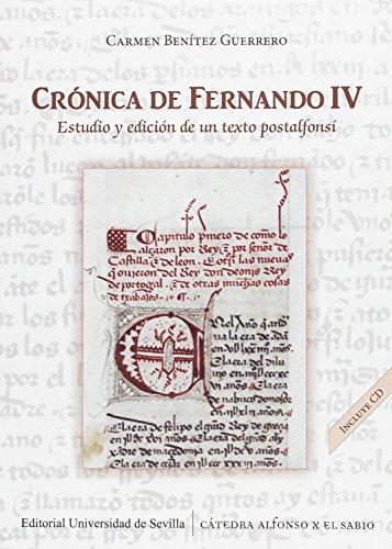 Crónica de Fernando IV. Estudio y edición de un texto postalfonsí (Historia y Geografía)