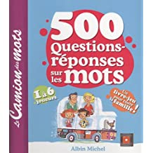 500 questions-réponses sur les mots