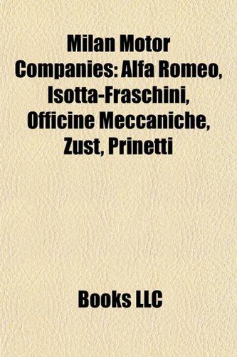 milan-motor-companies-alfa-romeo-isotta-fraschini-officine-meccaniche-zust-prinetti