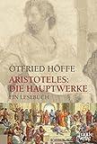 Image de Aristoteles: Die Hauptwerke: Ein Lesebuch