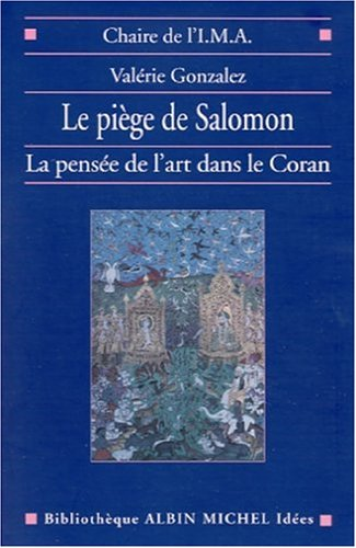 Piege de Salomon (Le) (La Chaire de L'I.M.A.,) par Valerie Gonzalez