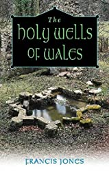 The Holy Wells of Wales