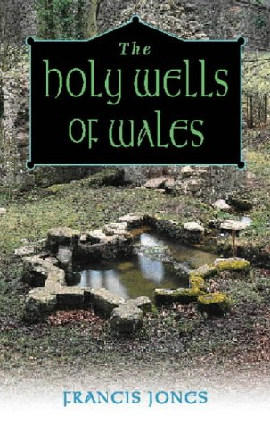 The Holy Wells of Wales PDF Books