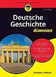 Deutsche Geschichte für Dummies