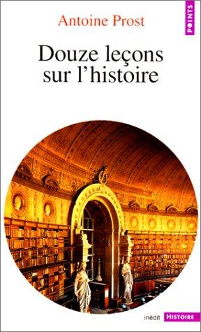 Douze leçons sur l'histoire