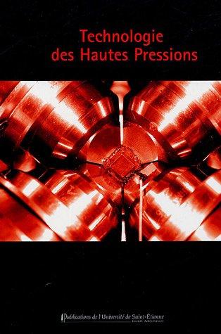 Technologie des Hautes Pressions par Jean-Claude Chervin
