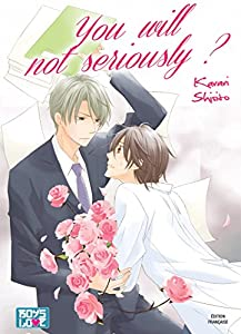 You Will Not Seriously ? Edition simple One-shot