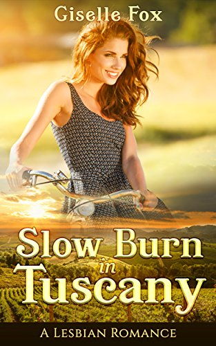 Slow Burn in Tuscany: A Lesbian Romance (English Edition)