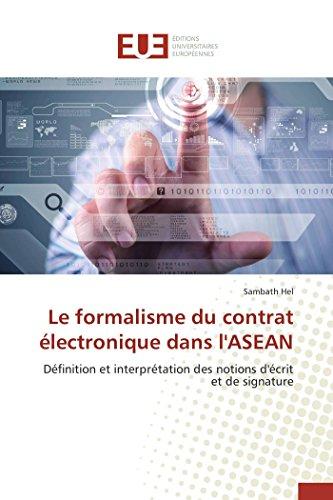 Le formalisme du contrat électronique dans l'asean par Sambath Hel