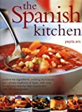 Image de The Spanish Kitchen: Explore the ingredients, cooking techniques and culinary traditions of Spain, with over 100 delicious step-by-step recipes and Ov