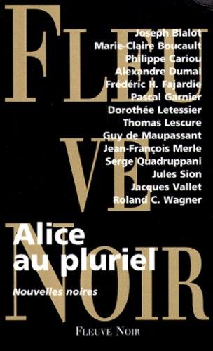 ALICE AU PLURIEL. Nouvelles noires