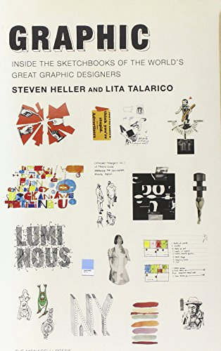 Graphic:: Inside the Sketchbooks of the World's Great Graphic Designers